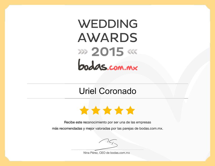 Wedding Awards 2015 | Bodas.com.mx | Uriel Coronado Photographer | Uriel Coronado recibe este reconocimiento por ser una de las empresas más recomendadas y mejor valoradas por las parejas de bodas.com.mx